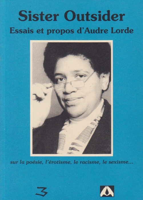 audre lorde sister outsider essays and speeches 2018-09-28 how to write essay proposal terrorism essay in english pdf essay on light online essay editing services sample essays introducing yourself against slavery es.